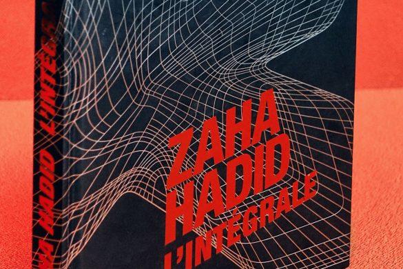 zaha hadid couv 585x390 - ZAHA HADID L'intégrale