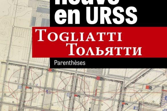 ville neuve 585x390 - Togliatti, un destin urbain russe