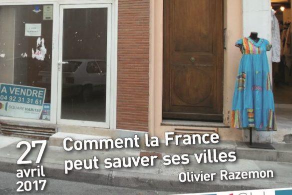 comment la france peut sauver ses villes 585x390 - Comment la France peut sauver ses villes ?