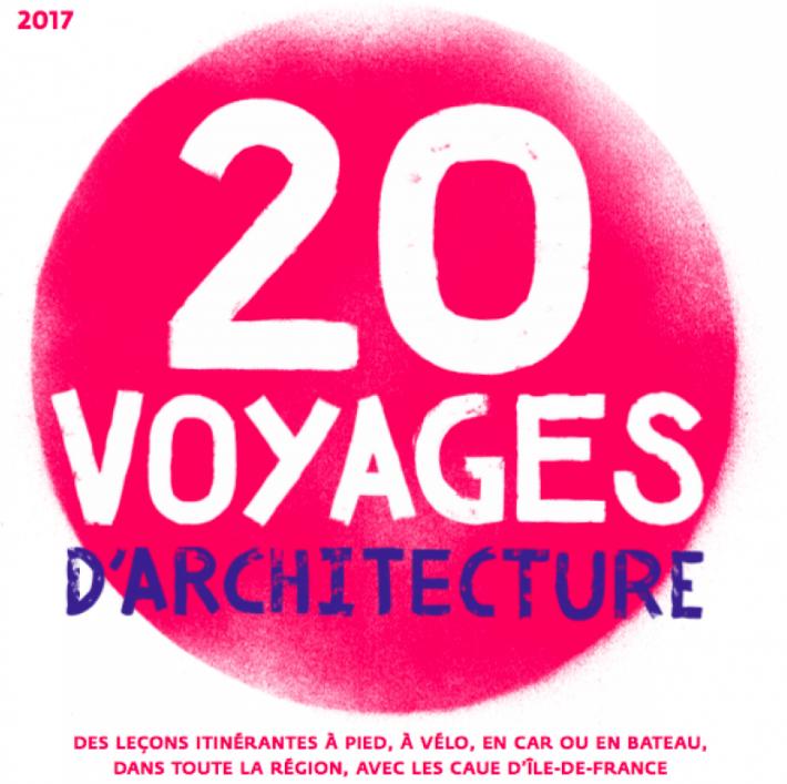 20 voyages architectures - Podcast Voyages d'architecture