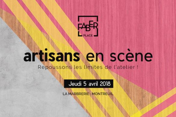Artisans en Scène bandeaulight 585x390 - Artisans en scène : les inscriptions sont ouvertes