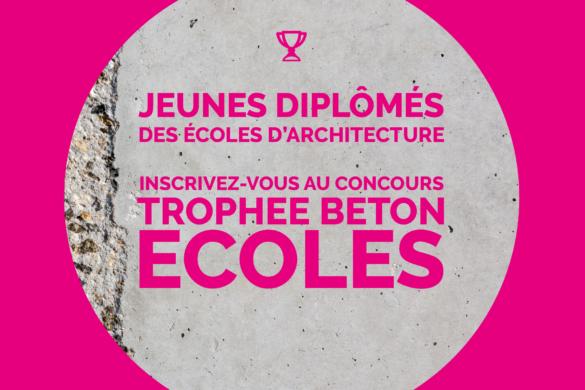 visuel FB TropheeBeton 585x390 - Appel à projet : Trophée béton Écoles récompenseles jeunes diplômésen architecture