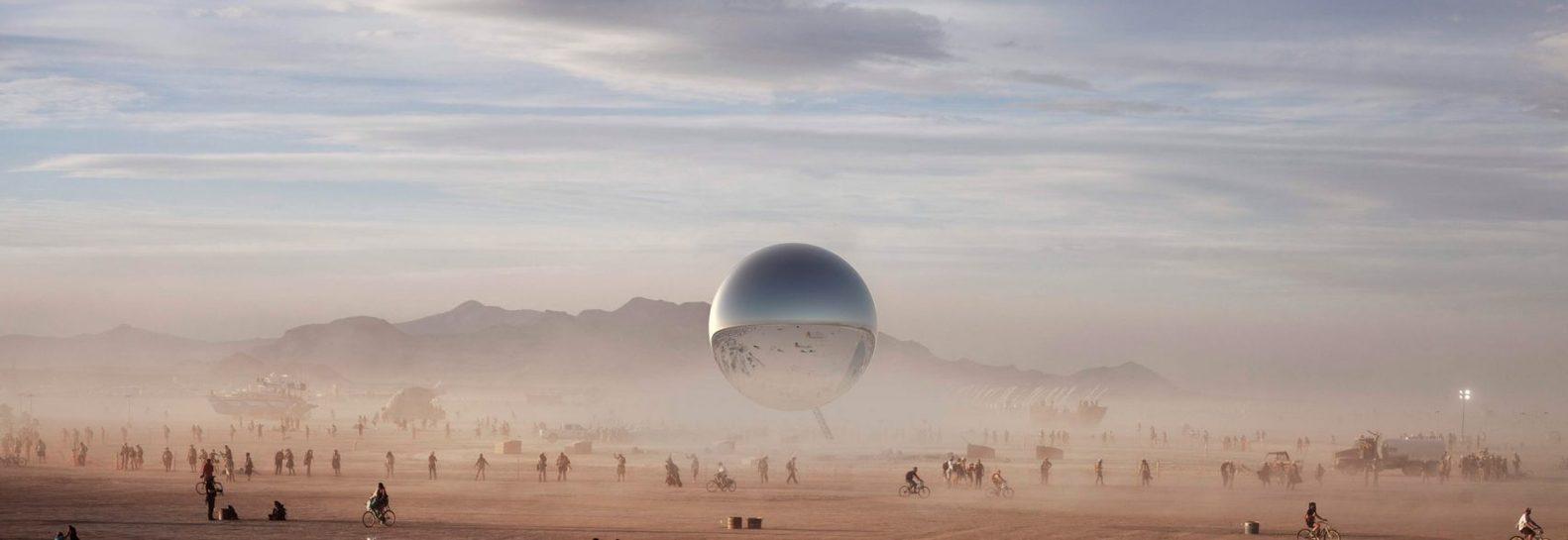 22 - Pari réussi pour BIG son ORB géant prend forme au festival Burning Man