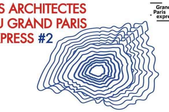37944239 2170613692979875 1058562125380714496 n 585x390 - Les Architectes du Grand Paris Express, saison 2 ça continue : 4 dates à ne pas manquer !