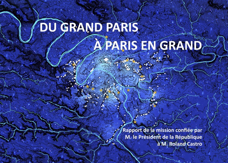 Paris en grand couverture  1170x834 - « Du Grand Paris, à Paris en grand »