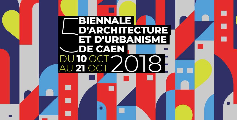 5eme Biennale Caen V2 1170x593 - Du 10 au 20 octobre : la Biennale d'Architecture et d'Urbanisme de Caen